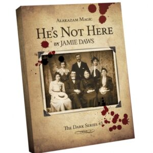 HES NOT HERE BY JAMIE DAWS