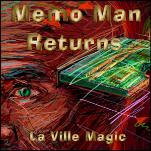 Memo Man Returns by Lars Laville