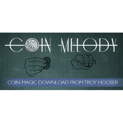 Coin Melody by Troy Hooser